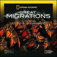 Anton Sanko - Great Migrations: Music from the Original Television Series