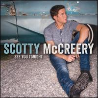 Scotty McCreery - See You Tonight [Deluxe Edition]