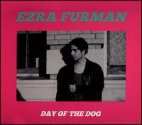 Ezra Furman - Day of the Dog