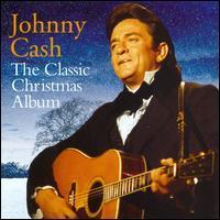 Johnny Cash - The Classic Christmas Album