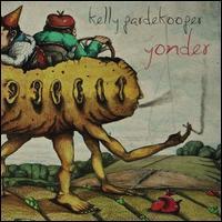 Kelly Pardekooper - Yonder
