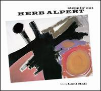 Herb Alpert featuring Lani Hall - Steppin' Out