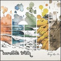 Barefoot Truth - Carry Us On