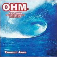 OHM: - Tsunami Jams