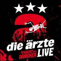 Die Ärzte - Die Nacht der Dämonen: Live