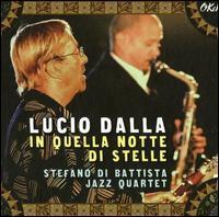 Lucio Dalla - In Quella Notte di Stelle