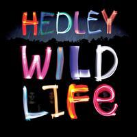 Hedley - Wild Life