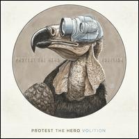 Protest the Hero - Volition