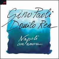 Gino Paoli/Danilo Rea - Napoli Con Amore