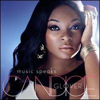 Candice Glover - Music Speaks