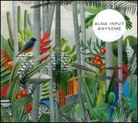 Aloa Input - Anysome