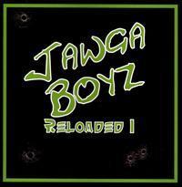 Jawga Boyz - Reloaded 1