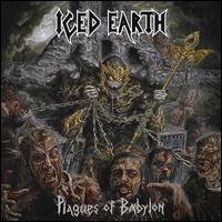 Iced Earth - Plagues of Babylon [Bonus Tracks]
