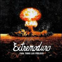 Extremoduro - Para Todos Los Publicos