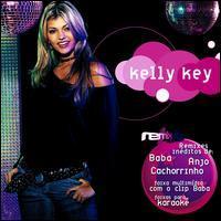 Kelly Key - Kelly Key Remix