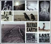 Railroad Earth - Last of the Outlaws