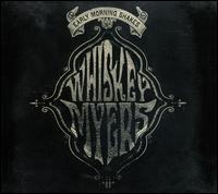 Whiskey Myers - Early Morning Shakes
