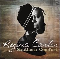 Regina Carter - Southern Comfort