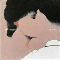 The Jezabels - The Brink