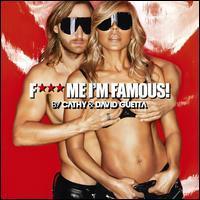 David Guetta - F*** Me I'm Famous!: Ibiza Mix 2013