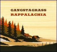Gangstagrass - Rappalachia