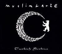 Muslimgauze - Turkish Berlina