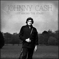 Johnny Cash - Out Among the Stars [LP]
