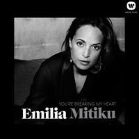 Emilia Mitiku - You're Breaking My Heart