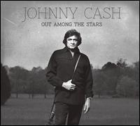 Johnny Cash - Out Among the Stars [Bonus Track]