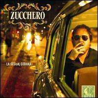 Zucchero - La  Sesión Cubana