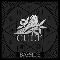 Bayside - Cult [Digital]