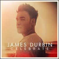 James Durbin - Celebrate