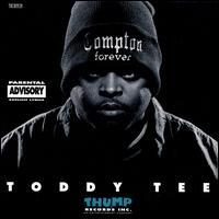 Toddy Tee - Compton Forever